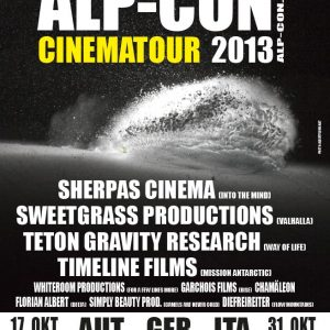 Alp-Con CinemaTour 2013 Sherpas Cinema – Into The Mind | Sweetgrass Productions – Valhalla | TGR – Way Of Life | Timeline Films – Mission Antarctic